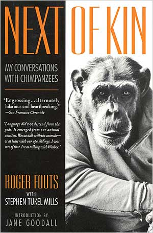 Next of Kin – My Conversations with Chimpanzees