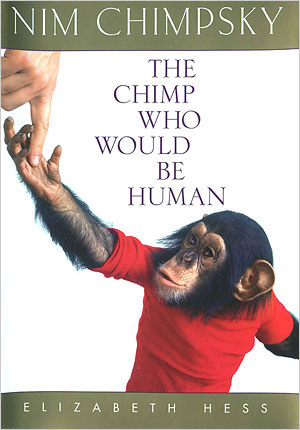 Nim Chimpsky – The Chimp Who Would be Human